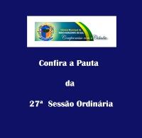Pauta de 27ª Sessão Ordinária